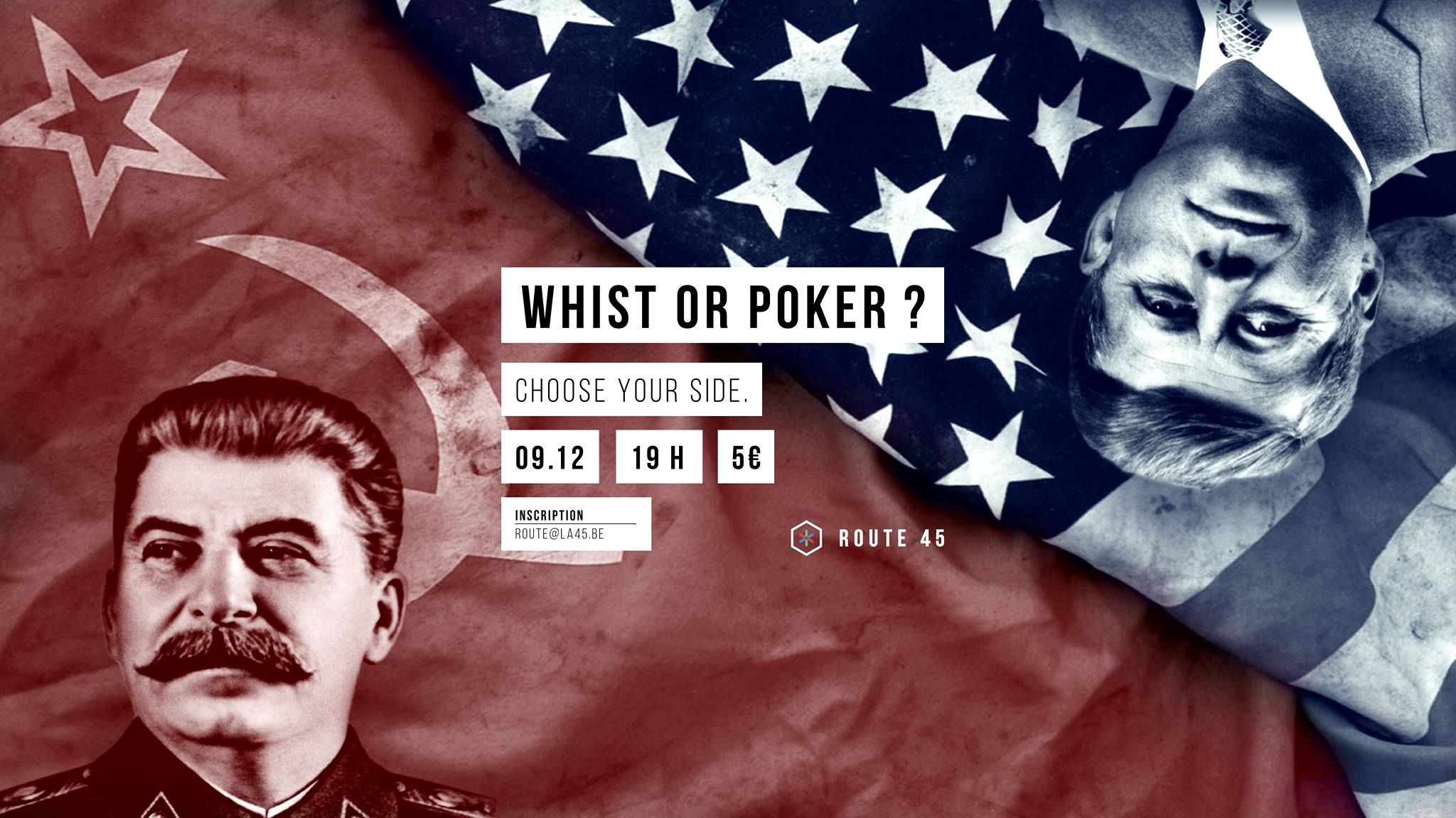 Whist or Poker ?